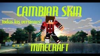Como Cambiar El Skin De Minecraft 1.7.9-1.7.5 (TODAS LAS