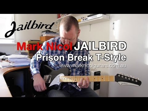 Jailbird Guitars: PRISON BREAK T-Style - demo