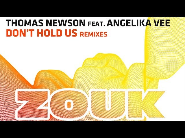 Thomas Newson feat. Angelika Vee - Don't Hold Us (Blinders Remix)