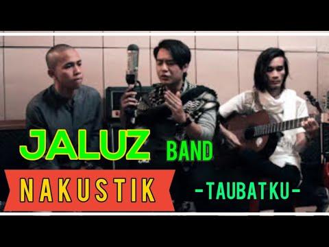 Jaluz Band- Taubatku (Akustik)