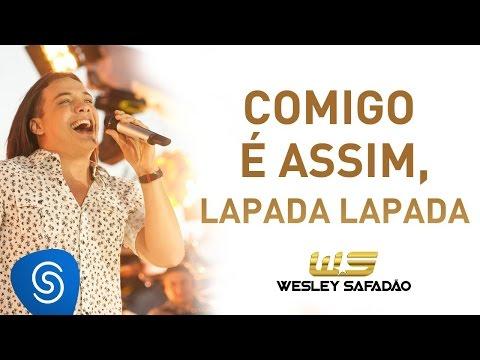 Wesley Safadão - Comigo é Assim Lapada, Lapada [Álbum Paradise]