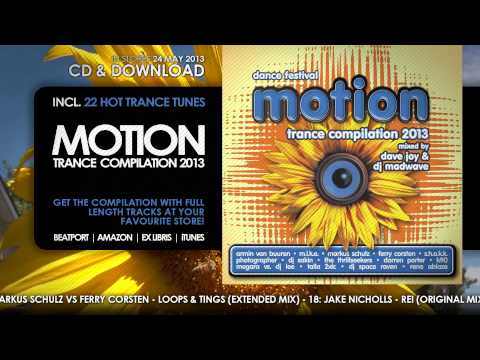 Motion 2013 Trance Compilation - Mixed by Dave Joy & DJ Madwave (Minimix) // OUT NOW!!