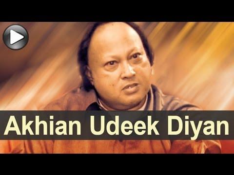 Nusrat Unplugged - Akhian Udeek Diyan - Swan Song - Nusrat Fateh Ali Khan