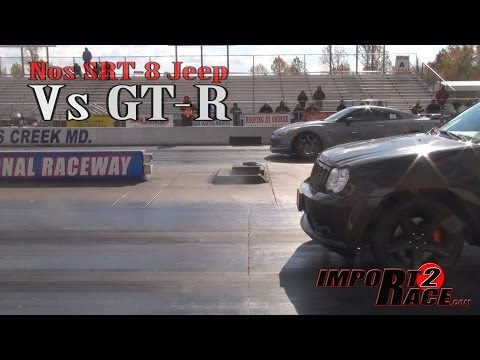 Nos SRT-8 Jeep  Vs GT-R