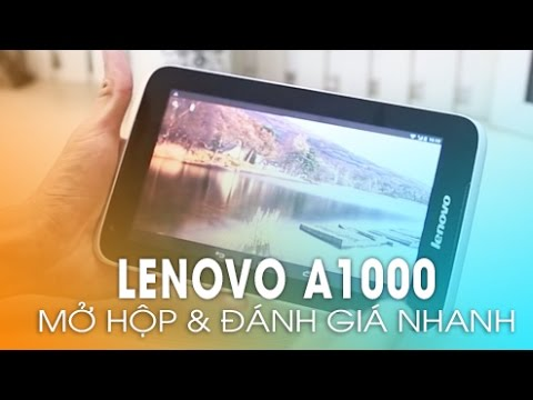 LENOVO A1000: Đánh giá máy tính bảng giá rẻ nhất của Lenovo!
