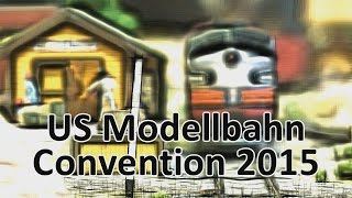 US Modellbahn Convention 2015