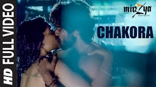 CHAKORA Full Video Song | MIRZYA