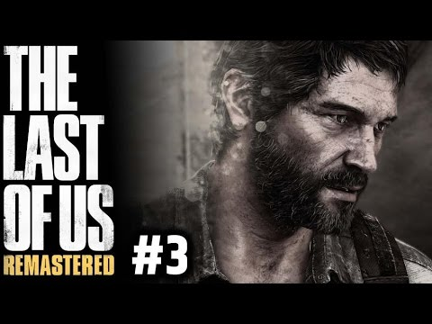 THE LAST OF US REMASTERED #3 - GAMEPLAY SURVIVAL DIFFICULTY - PS4 PRO