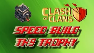 SPEED BUILD VILLAGE HDV 9 RUSH SPEED BUILD TH9 TROPHY BASE