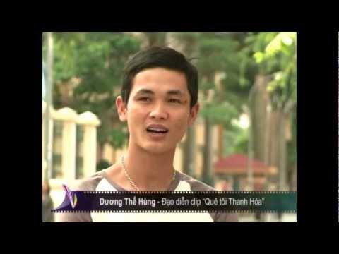 Phỏng vấn [MV] QUÊ TÔI THANH HÓA - Kênh Thông Tấn Xã Việt Nam