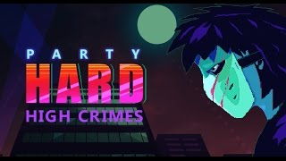 Party Hard - High Crimes DLC Trailer