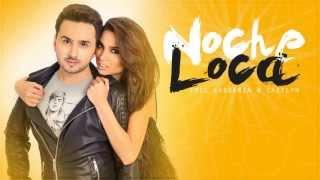 Emil Lassaria & Caitlyn - Noche Loca