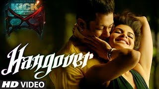 KICK movie song: Hangover Video Song | Salman Khan, 2014 songs