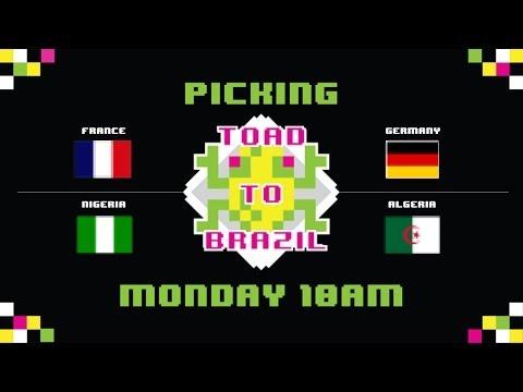TOAD TO BRAZIL 2014 WORLD CUP PREDICTION | France vs. Nigeria | Germany vs. Algeria | FCDTV