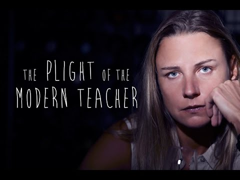 Plight of the Modern Teacher