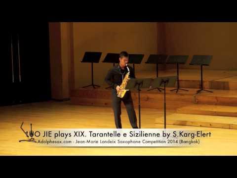 LUO JIE plays XIX Tarantelle e Sizilienne by S Karg Elert