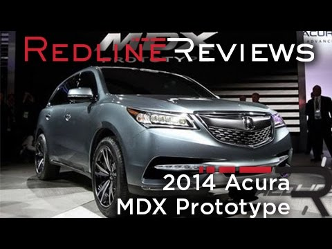 Acura 2013  on 2014 Acura Mdx Prototype   2013 Detroit Auto Show   Youtube