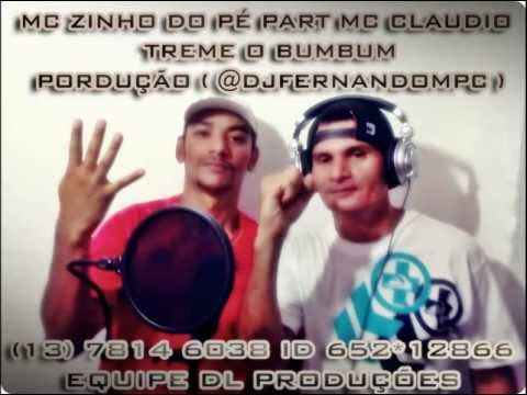 MC ZINHO DO PÉ PART MC CLAUDIO - TREME O BUMBUM ( @DJFERNANDOMPC )