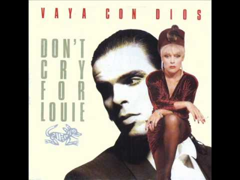 Don't Cry For Louie - Vaya Con Dios (Original Vinyl)
