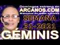 Video Horóscopo Semanal GÉMINIS  del 25 al 31 Julio 2021 (Semana 2021-31) (Lectura del Tarot)