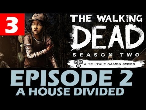The Walking Dead Season 2 Episode 2 Walkthrough Part 3 A House Divided Let's Play 1080p