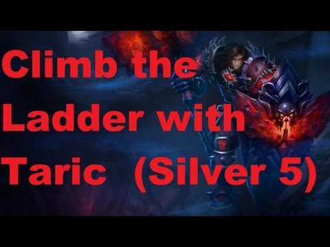 League of Legends - Taric Gameplay. Climbing ranked Ladder ( Silver 5 )