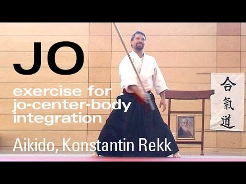 Aikido Jo Basics - Exercise for Jo-Center-Body Integration