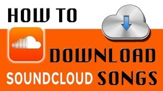 How To Download Any Song From SoundCloud In Seconds