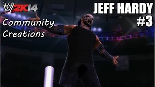 WWE 2K14 Community Creations Jeff Hardy (PS3) #3