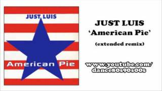 JUST LUIS American Pie (extended Remix)