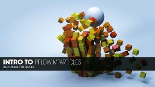 Intro To Pflow mParticles in 3DS Max 2014
