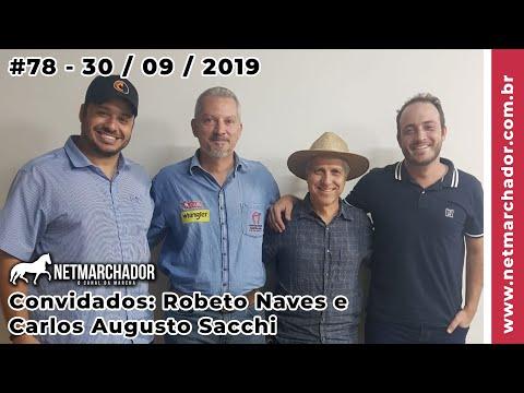 #78 No Trilho da Marcha -  30/09/2019 com Roberto Naves e Carlos Augusto Sacchi
