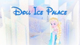 How To Make A Dollhouse: Ice Palace