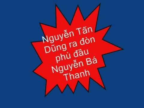 Nguyễn Tấn Dũng ra đòn phủ đầu Nguyên Bá Thanh. wmv