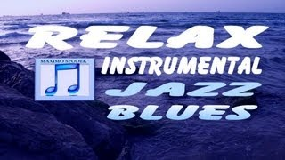 JAZZ BLUES LENTO, PARA RELAJACION, PIANO INSTRUMENTAL HD