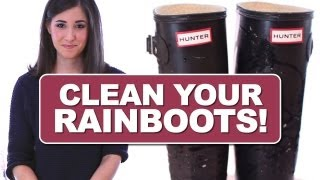 How To Clean Your Rain Boots! Hunter, Tretorn, Wellies Etc