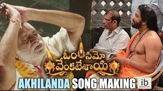 Om Namo Venkatesaya Akhilanda Koti song making