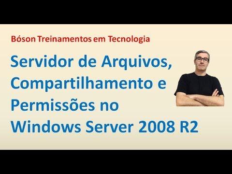 14 - Servidor de Arquivos, Compartilhamento e Permissões - Windows Server 2008 R2