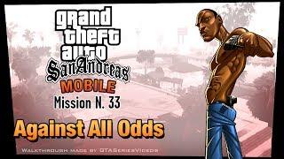 GTA San Andreas IPad Walkthrough Mission #33 Gone