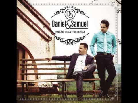 PAIXÃO PELA PRESENÇA Novo CD de Daniel e Samuel 2014