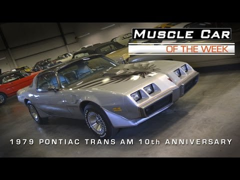 Muscle Car Of The Week Video #23: 1979 Pontiac Trans Am 10th Anniversa