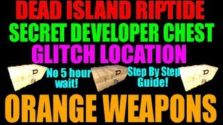 Dead Island Riptide Secret Developers Chest Location