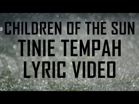 Children of the Sun (Lyrics) - Tinie Tempah feat John Martin