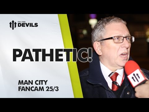 Pathetic! | Manchester United 0-3 Manchester City | FAN CAM