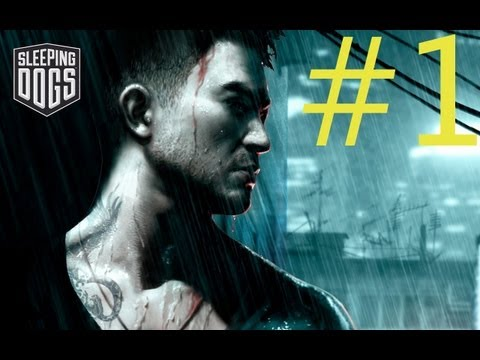 Sleeping Dogs - Walkthrough Part 1 - Welcome To Hong Kong