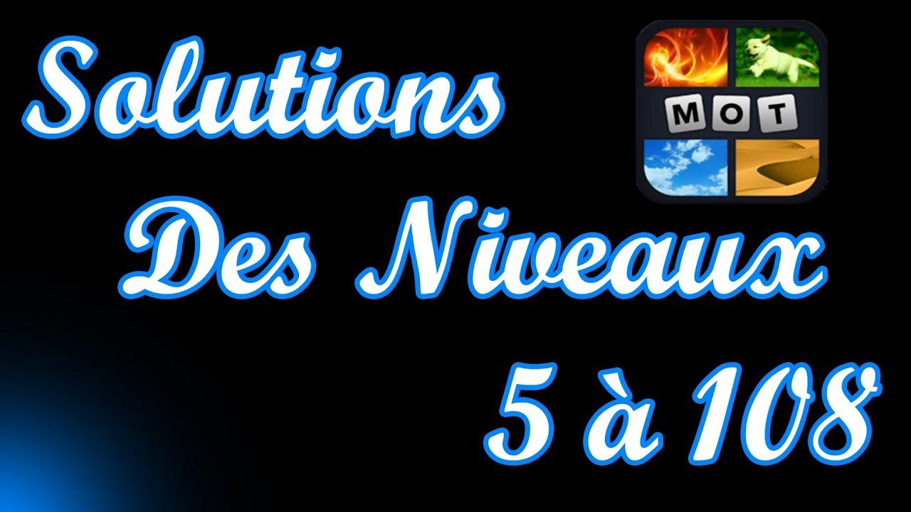 Images 1 Mot: Solutions des Niveaux 5 à 108 - YouTube
