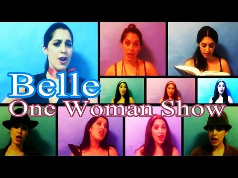 One Woman Show- ''Belle'' Beauty And The Beast