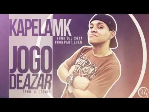 MC Kapela MK - Jogo De Azar - Música Nova 2014 (DJ Jorgin) + Letra Oficial