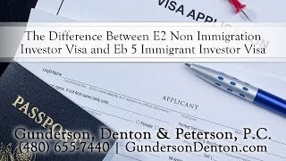 The Difference Between E2 Non Immigration Investor Visa and ...