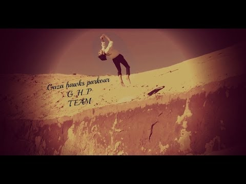 Best training Parkour and freeruning (GAZA G.H.P..TEAM)